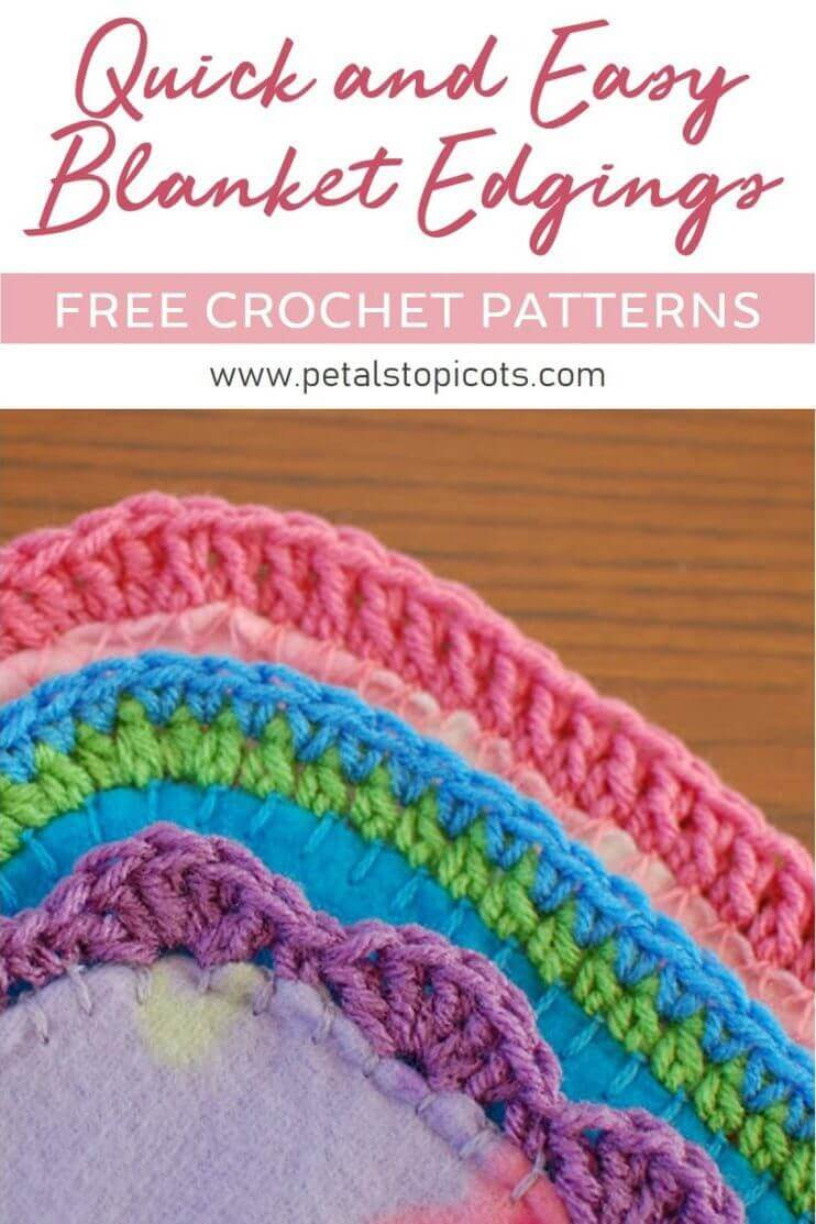 You don't need a lot of money, time, or even crochet experience to create a special blanket to give as a gift or to donate to a child in need. These quick and easy crocheted blanket edging patterns add a handmade touch to any fabric blanket. #petalstopicots
