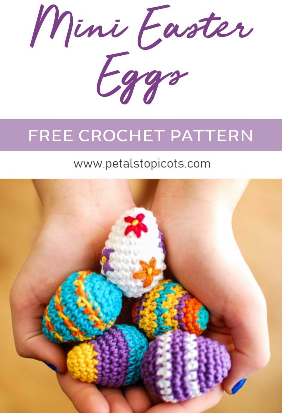This mini Easter eggs crochet pattern is so fun to work up and so easy too!! Play with colors, add a little embroidery, let your creativity run wild ... . They work up so quickly that you're sure to have a basketful by Easter! #petalstopicots