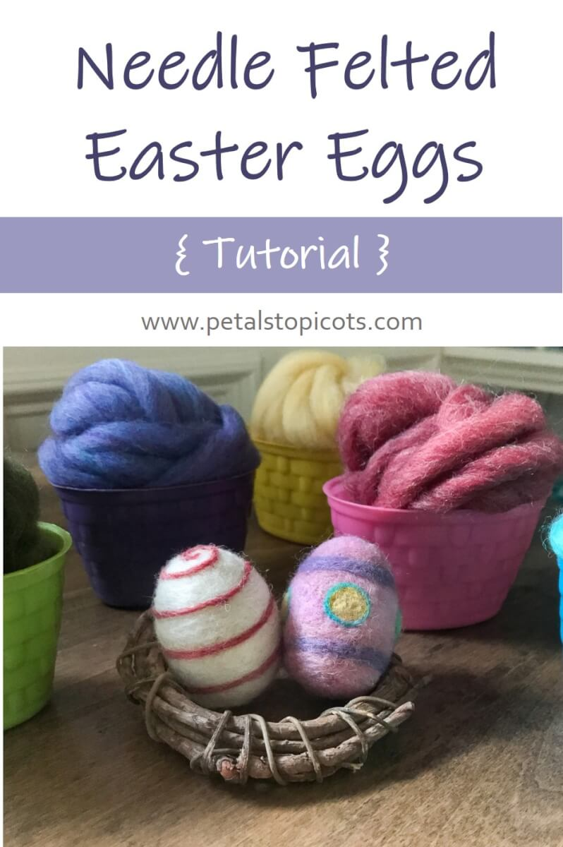 Needle Felted Easter Eggs Tutorial