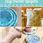 Crochet Upcycles … Easy Earth Day Ideas