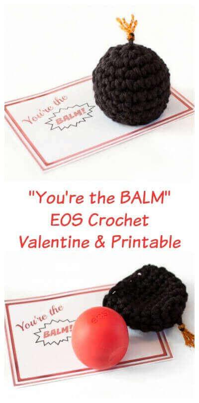 """You're the BALM"" EOS Crochet Valentine and Printable | www.petalstopicots.com | #crochet #Valentine #EOS #ValentinesDay"