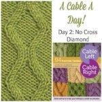 A Cable A Day: No Cross Diamond