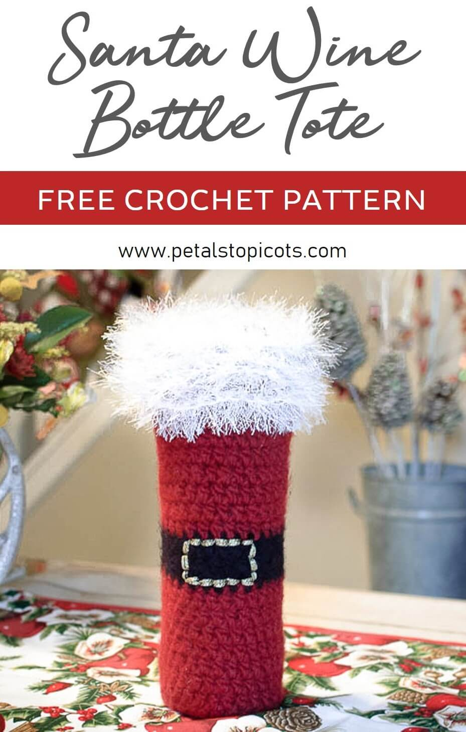 Get in the festive spirit with this Felted Santa Wine Bottle Tote Crochet Pattern ... perfect for toting a bottle to your next holiday gathering or to give as a gift. #petalstopicots