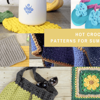 Hot Crochet Patterns for Summer