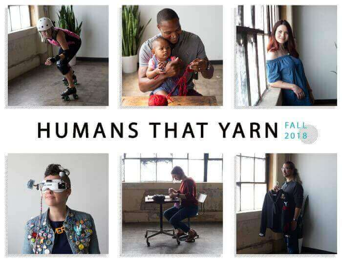 This Fall, the Craft Yarn Council is showcasing six individuals who work with yarn and share stories about their craft and how they identify themselves as yarnists. The campaign, called Humans That Yarn, just kicked off last week.