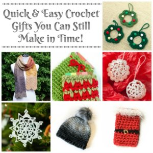 Crochet Gifts You Can Still Make In Time