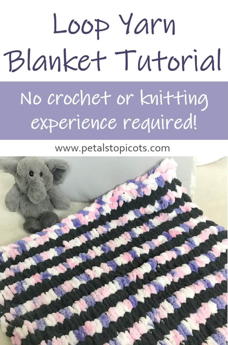 Loop Yarn Blanket Tutorial: Baby Blanket or Bigger!